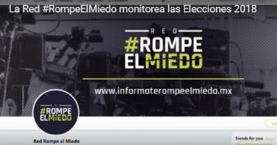 ctivan Red #RompeElMiedo para proteger información en elecciones de México